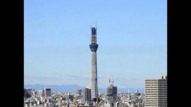【つい見てしまう動画】東京スカイツリー完成の120秒動画